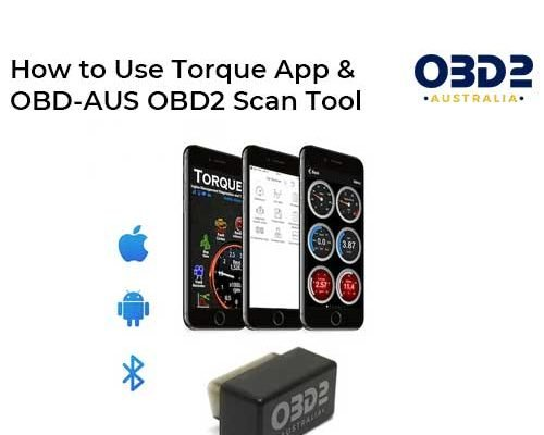 obd2 post How to Use Torque App and OBD AUS OBD2 Scan Tool